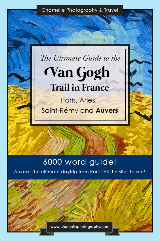 The Ultimate Guide to the Vincent Van Gogh trail in Paris and Provence, France. Auvers-sur-Oise where he lived and died. Travel Blog